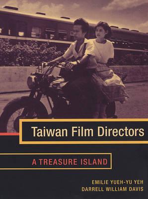 Taiwan Film Directors: A Treasure Island - Film and Culture Series (Paperback)
