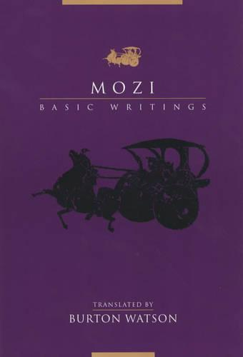 Mozi: Basic Writings - Translations from the Asian Classics (Paperback)
