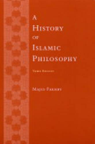 A History of Islamic Philosophy (Paperback)