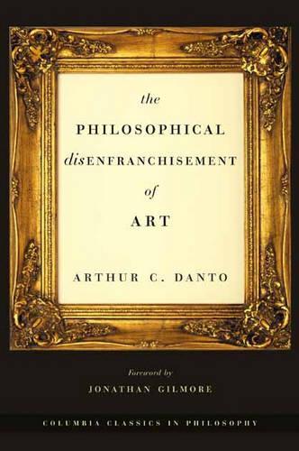 The Philosophical Disenfranchisement of Art (Hardback)