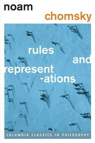 Rules and Representations - Columbia Classics in Philosophy (Hardback)