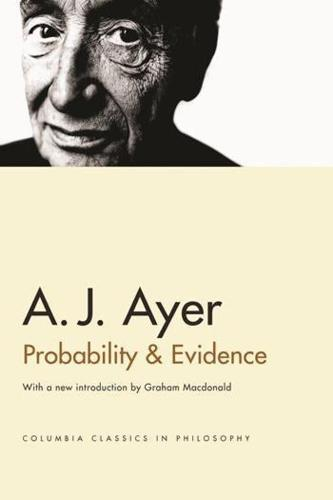 Probability and Evidence - Columbia Classics in Philosophy (Paperback)