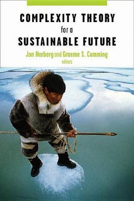 Complexity Theory for a Sustainable Future - Complexity in Ecological Systems (Hardback)