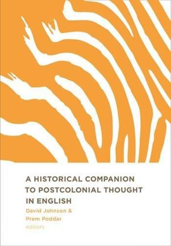 A Historical Companion to Postcolonial Thought in English (Hardback)