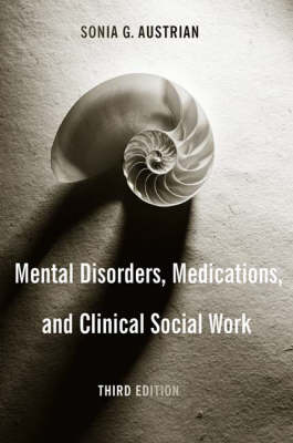 Mental Disorders, Medications, and Clinical Social Work (Hardback)