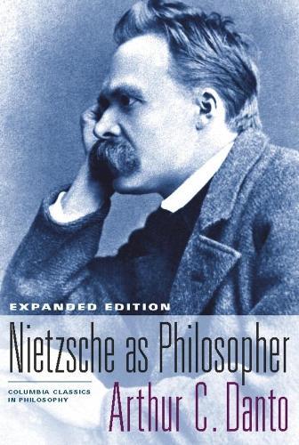 Nietzsche as Philosopher - Columbia Classics in Philosophy (Hardback)