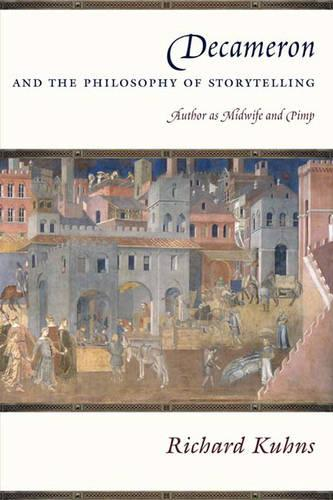 Decameron and the Philosophy of Storytelling: Author as Midwife and Pimp (Hardback)
