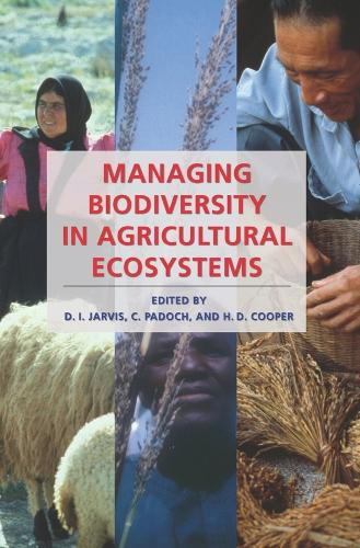 Managing Biodiversity in Agricultural Ecosystems (Paperback)