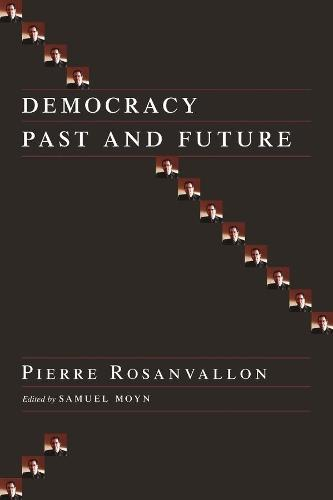 Democracy Past and Future - Political Thought / Political History (Paperback)