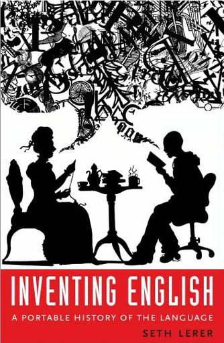Inventing English: A Portable History of the Language (Hardback)