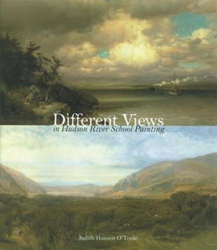 Different Views in Hudson River School Painting (Paperback)
