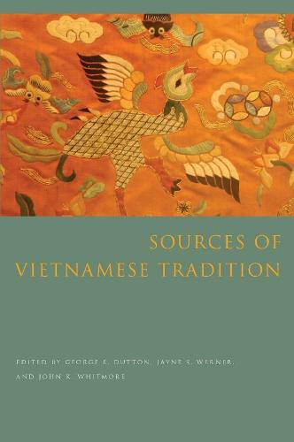 Sources of Vietnamese Tradition - Introduction to Asian Civilizations (Hardback)