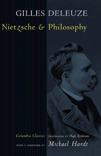 Nietzsche and Philosophy - Columbia Classics in Philosophy (Hardback)