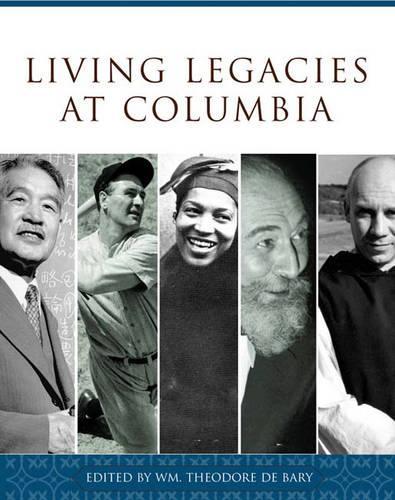 Living Legacies at Columbia (Hardback)