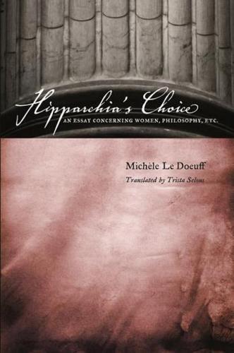 Hipparchia's Choice: An Essay Concerning Women, Philosophy, etc. (Hardback)