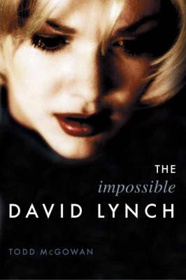 The Impossible David Lynch - Film and Culture Series (Paperback)