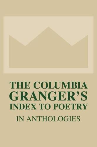 The Columbia Granger's Index to Poetry in Anthologies (Hardback)