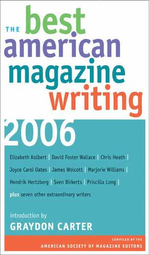 The Best American Magazine Writing 2006 (Paperback)