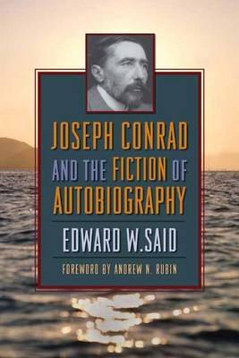 Joseph Conrad and the Fiction of Autobiography (Hardback)
