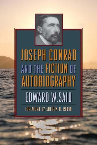 Joseph Conrad and the Fiction of Autobiography (Paperback)