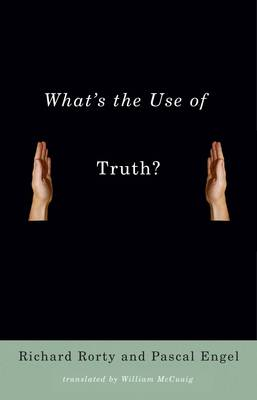 What's the Use of Truth? (Paperback)