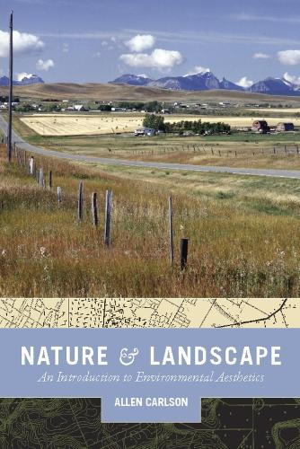 Nature and Landscape: An Introduction to Environmental Aesthetics (Paperback)