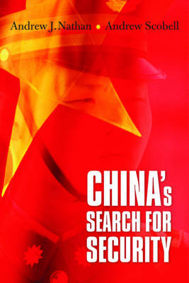 China's Search for Security (Paperback)