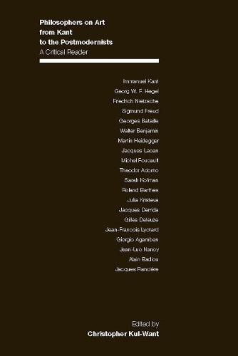 Philosophers on Art from Kant to the Postmodernists: A Critical Reader (Paperback)