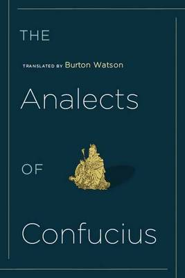 The Analects of Confucius - Translations from the Asian Classics (Paperback)