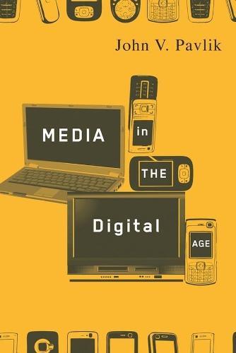 Media in the Digital Age (Hardback)