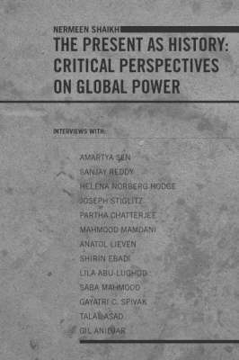 The Present as History: Critical Perspectives on Global Power (Paperback)