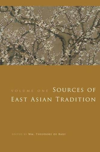 Sources of East Asian Tradition: The Modern Period - Introduction to Asian Civilizations (Paperback)