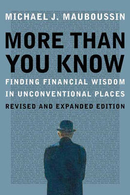 More Than You Know: Finding Financial Wisdom in Unconventional Places (Updated and Expanded) (Paperback)