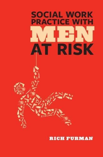 Social Work Practice with Men at Risk (Hardback)
