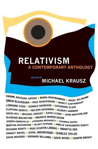 Relativism: A Contemporary Anthology (Hardback)