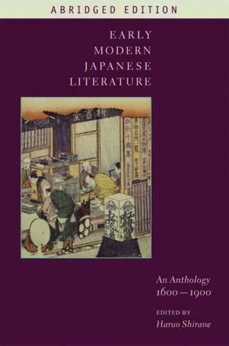 Early Modern Japanese Literature: An Anthology, 1600-1900 (Abridged Edition) (Hardback)