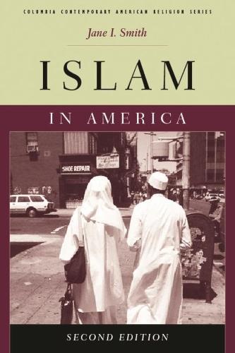 Islam in America - Columbia Contemporary American Religion Series (Paperback)