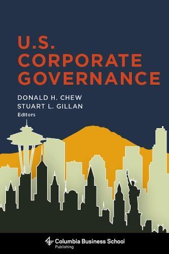 U.S. Corporate Governance - Columbia Business School Publishing (Hardback)