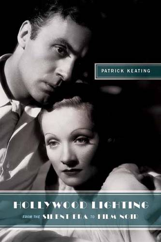 Hollywood Lighting from the Silent Era to Film Noir - Film and Culture Series (Paperback)