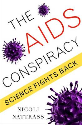 The AIDS Conspiracy: Science Fights Back (Paperback)