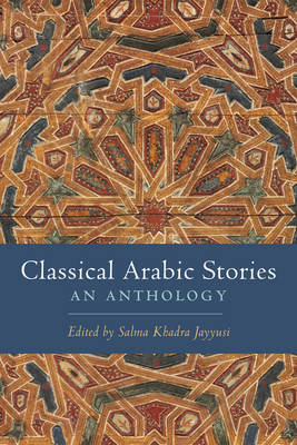 Classical Arabic Stories: An Anthology (Paperback)