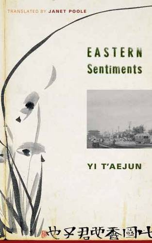 Eastern Sentiments - Weatherhead Books on Asia (Hardback)