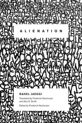 Alienation - New Directions in Critical Theory 4 (Hardback)