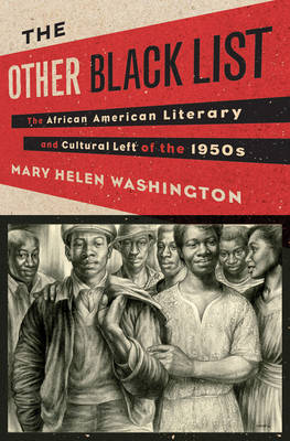The Other Blacklist: The African American Literary and Cultural Left of the 1950s (Hardback)