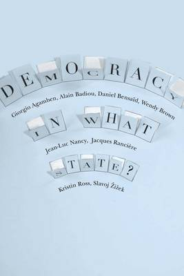 Democracy in What State? - New Directions in Critical Theory 11 (Paperback)