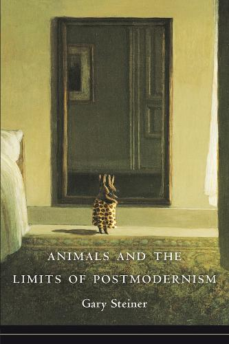 Animals and the Limits of Postmodernism - Critical Perspectives on Animals (Paperback)