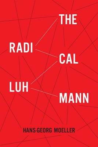 The Radical Luhmann (Hardback)