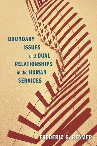 Boundary Issues and Dual Relationships in the Human Services (Paperback)