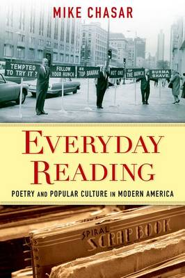 Everyday Reading: Poetry and Popular Culture in Modern America (Paperback)