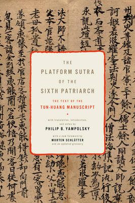 The Platform Sutra of the Sixth Patriarch - Translations from the Asian Classics (Hardback)